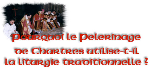Pourquoi la liturgie traditionnelle ?